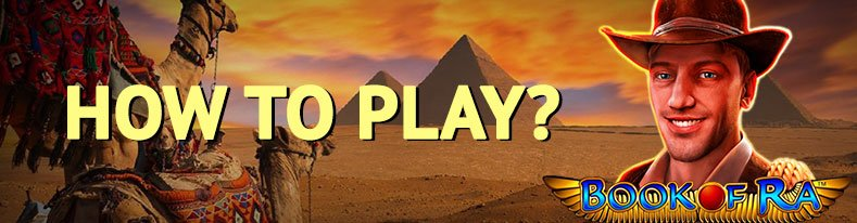 how to play book of ra slot